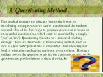 3 questioning method
