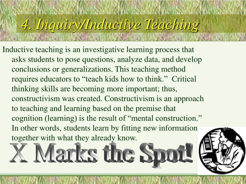 4. Inquiry/Inductive Teaching
