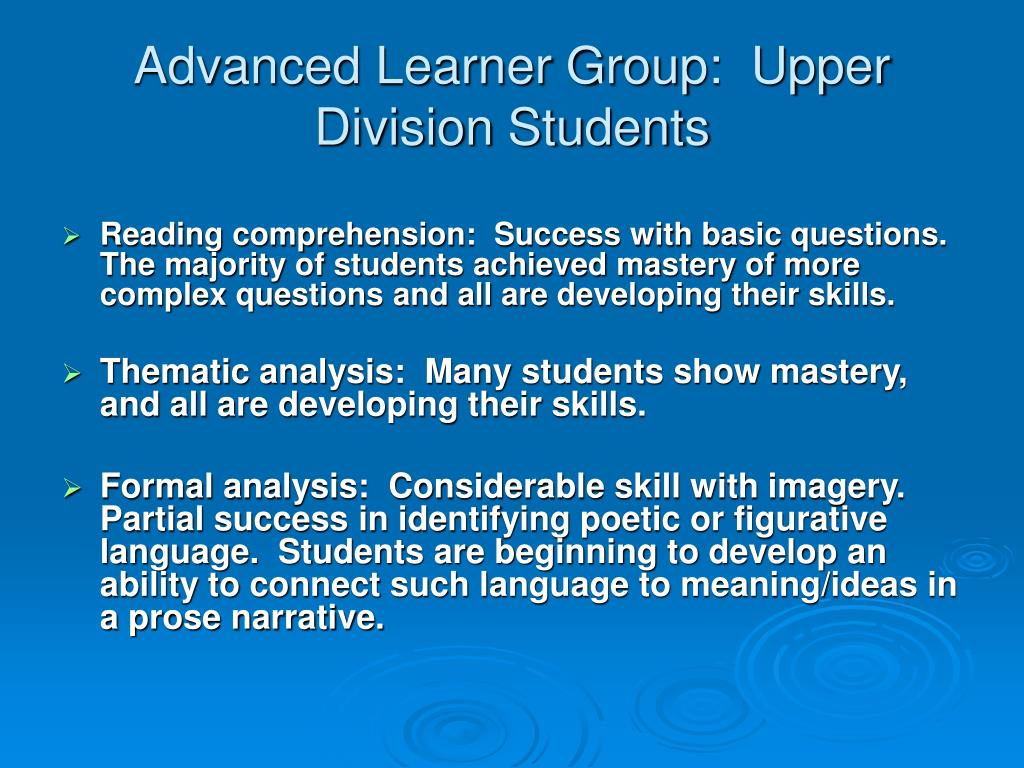 Advanced Learner Group:  Upper Division Students