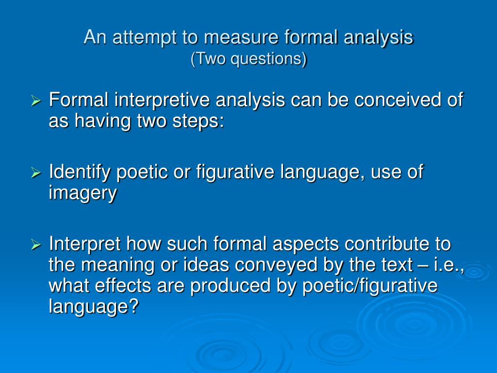 An attempt to measure formal analysis
