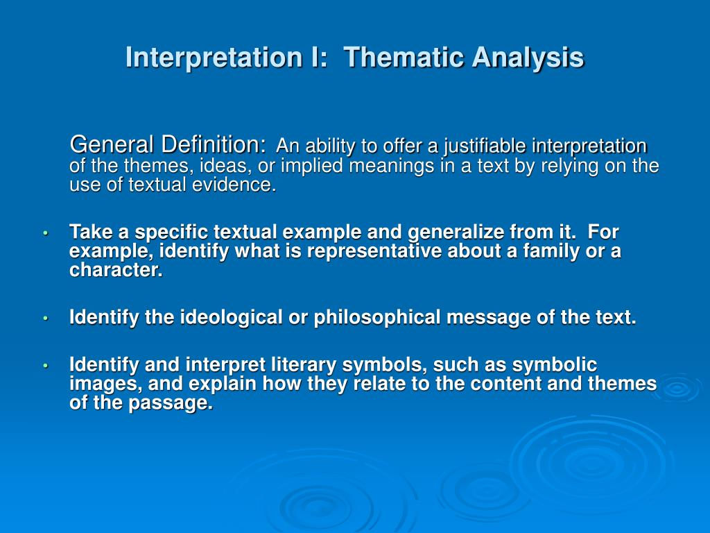 Interpretation I:  Thematic Analysis