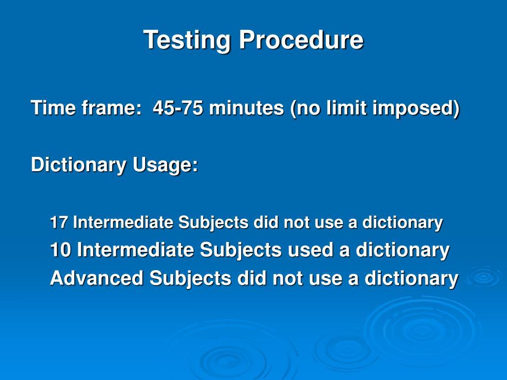 Testing Procedure