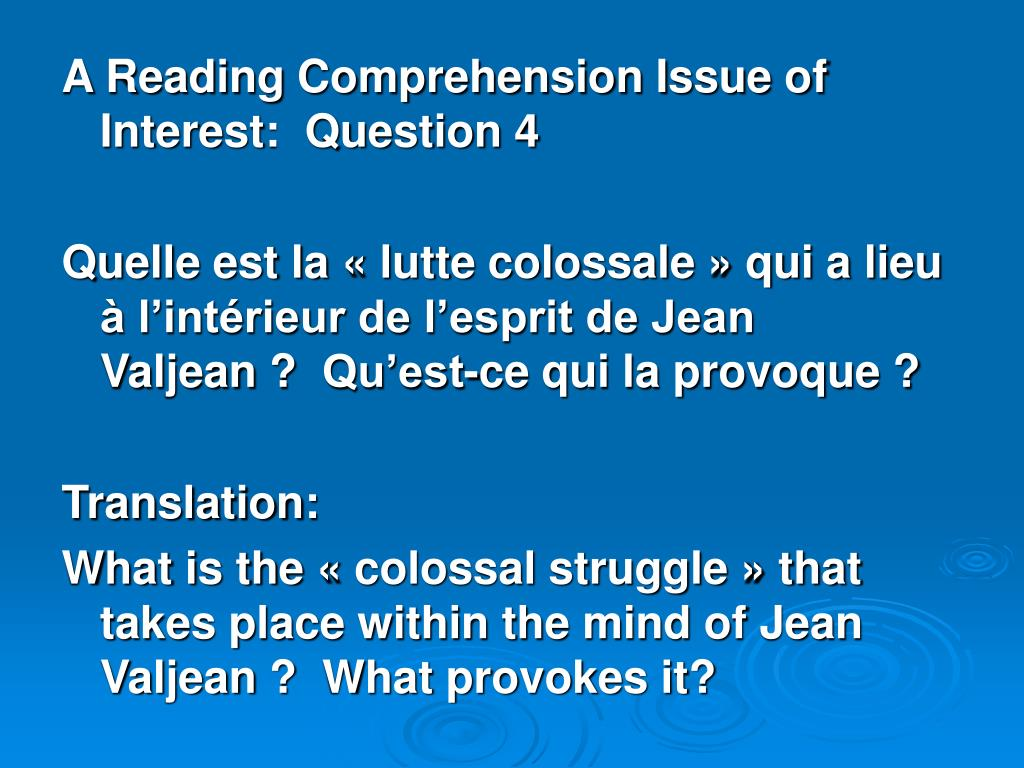 A Reading Comprehension Issue of Interest:  Question 4