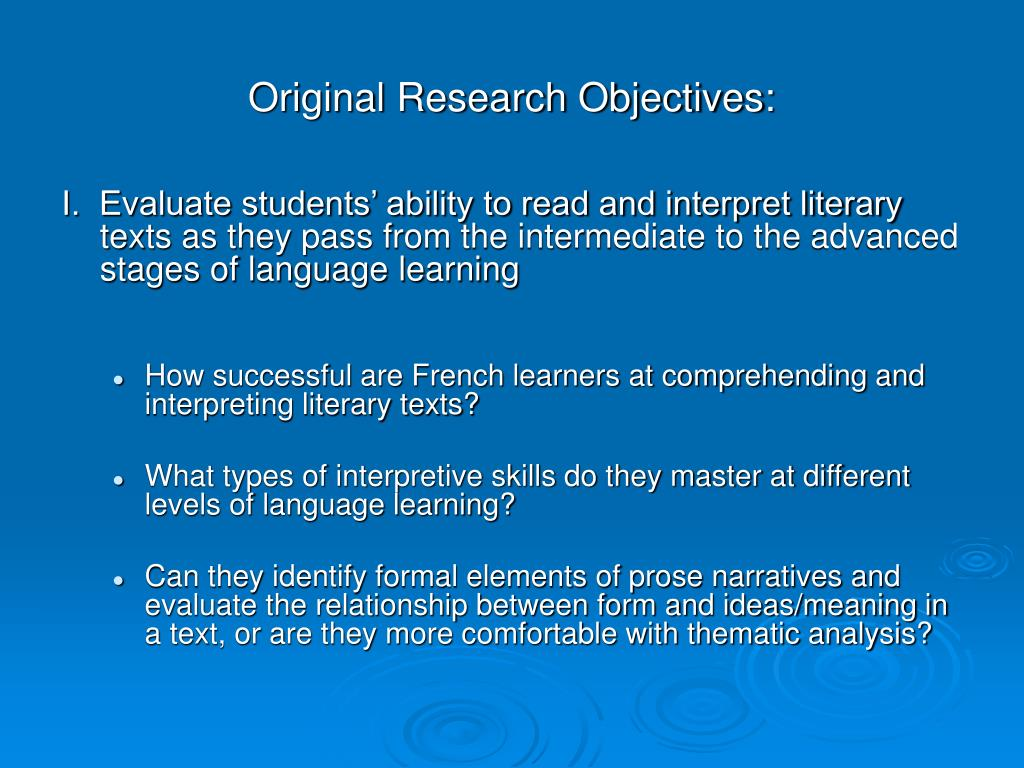Original Research Objectives: