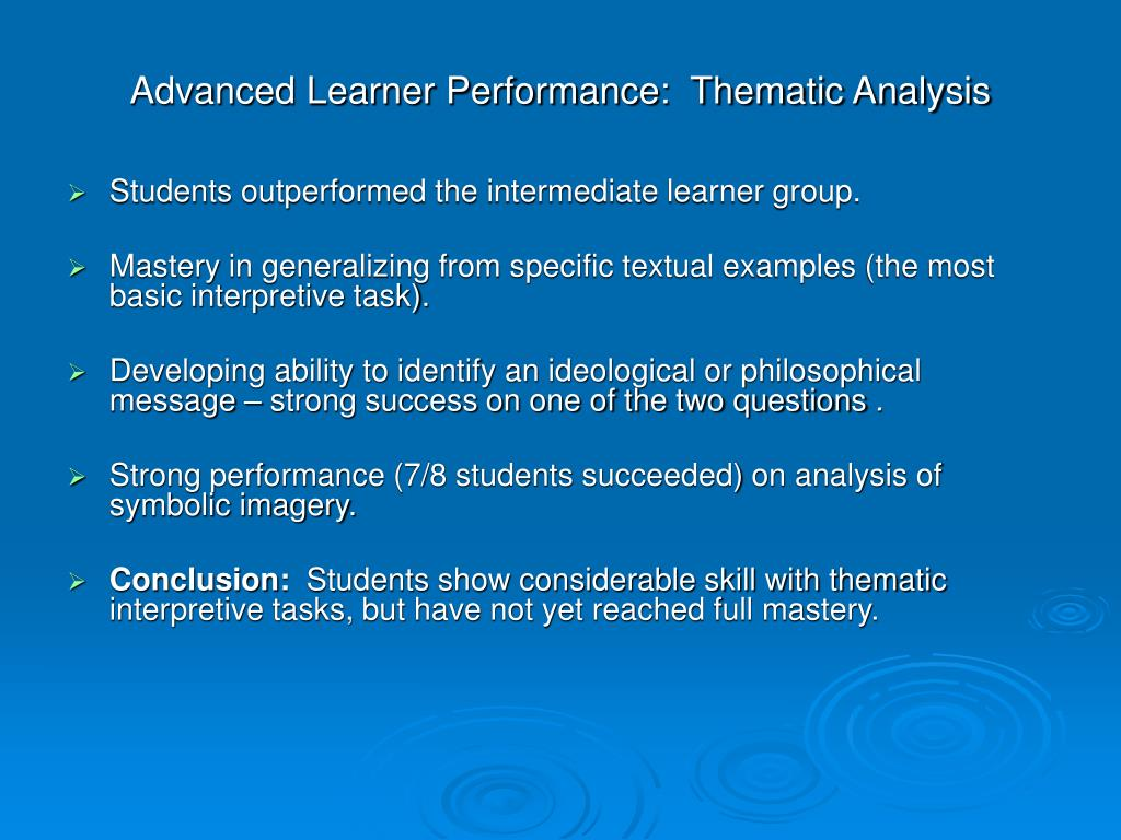 Advanced Learner Performance:  Thematic Analysis