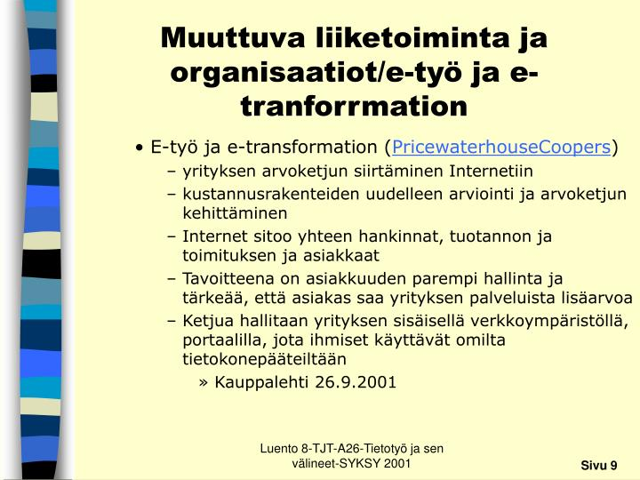 Muuttuva liiketoiminta ja organisaatiot/e-työ ja e-tranforrmation