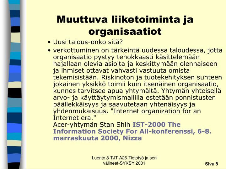 Muuttuva liiketoiminta ja organisaatiot