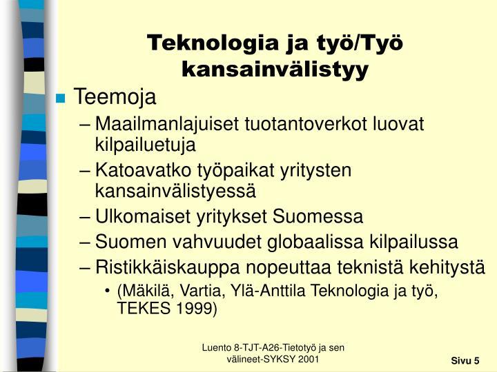 Teknologia ja työ/Työ kansainvälistyy