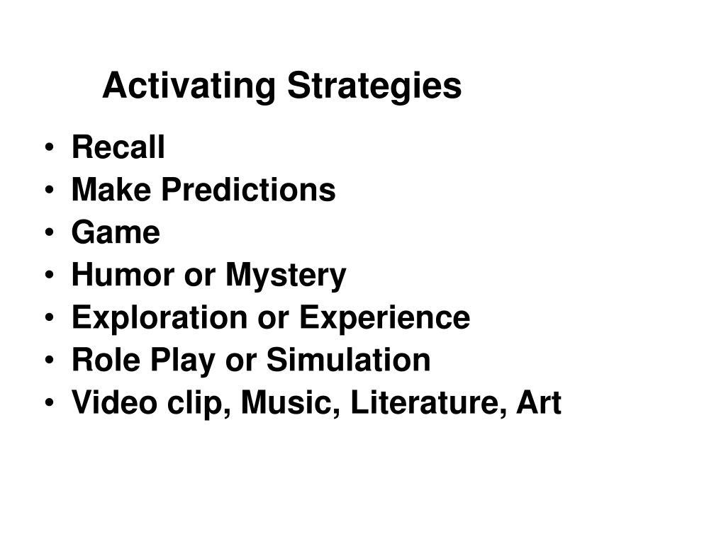 Activating Strategies