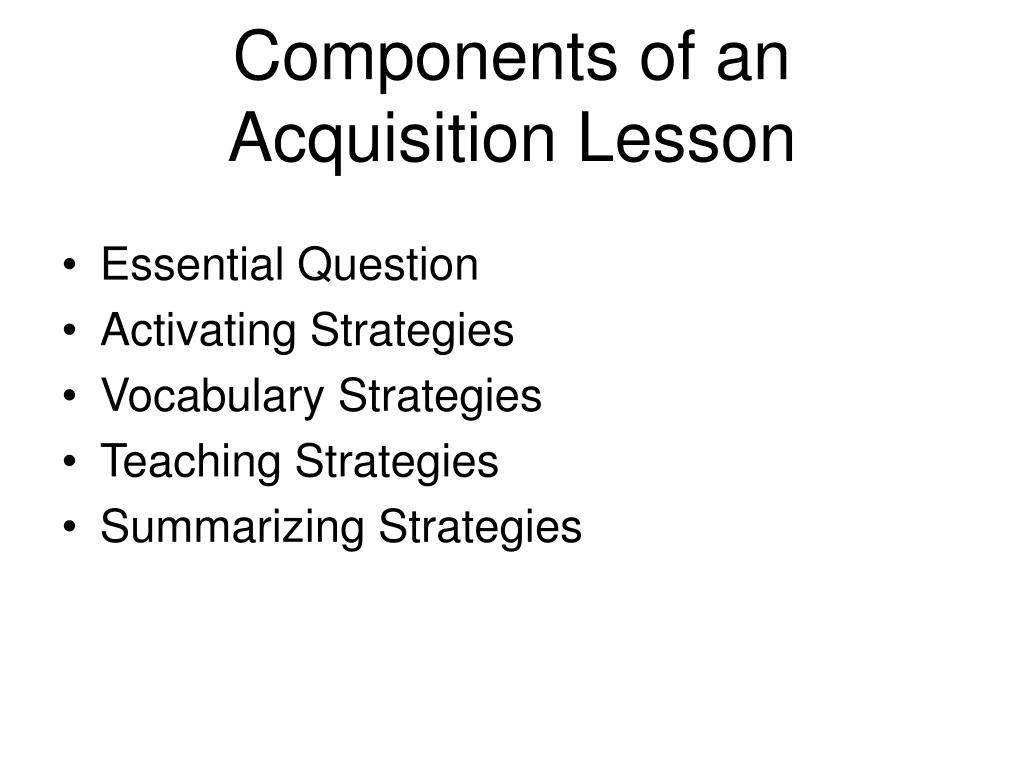Components of an Acquisition Lesson