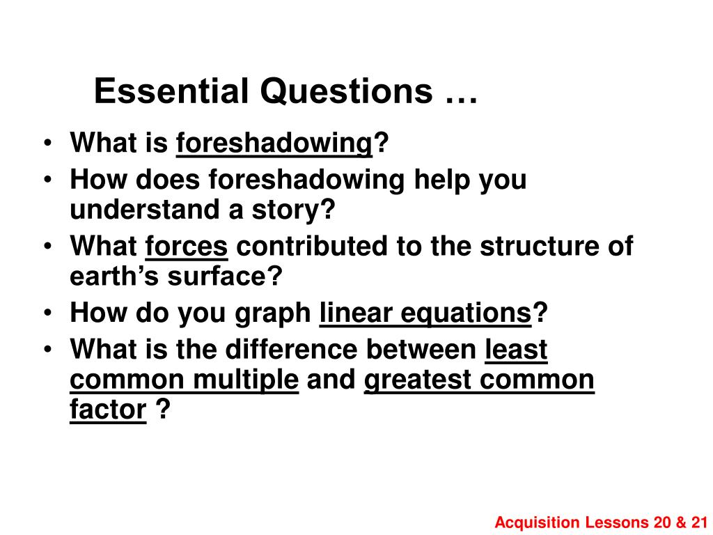 Essential Questions …