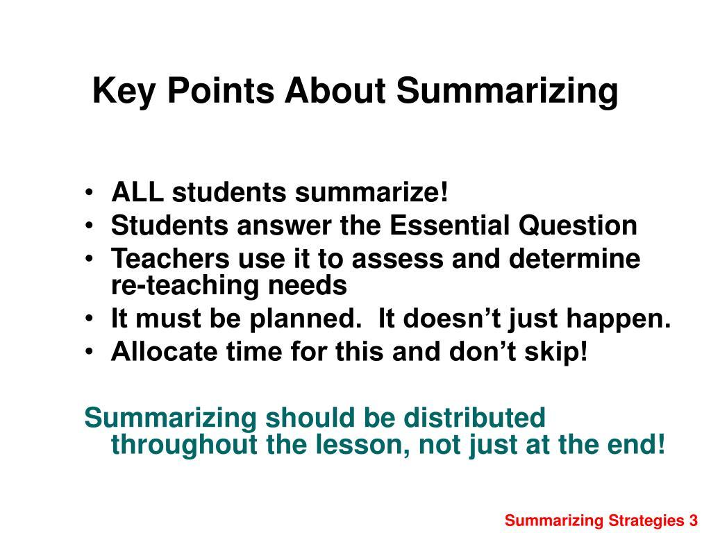 Key Points About Summarizing