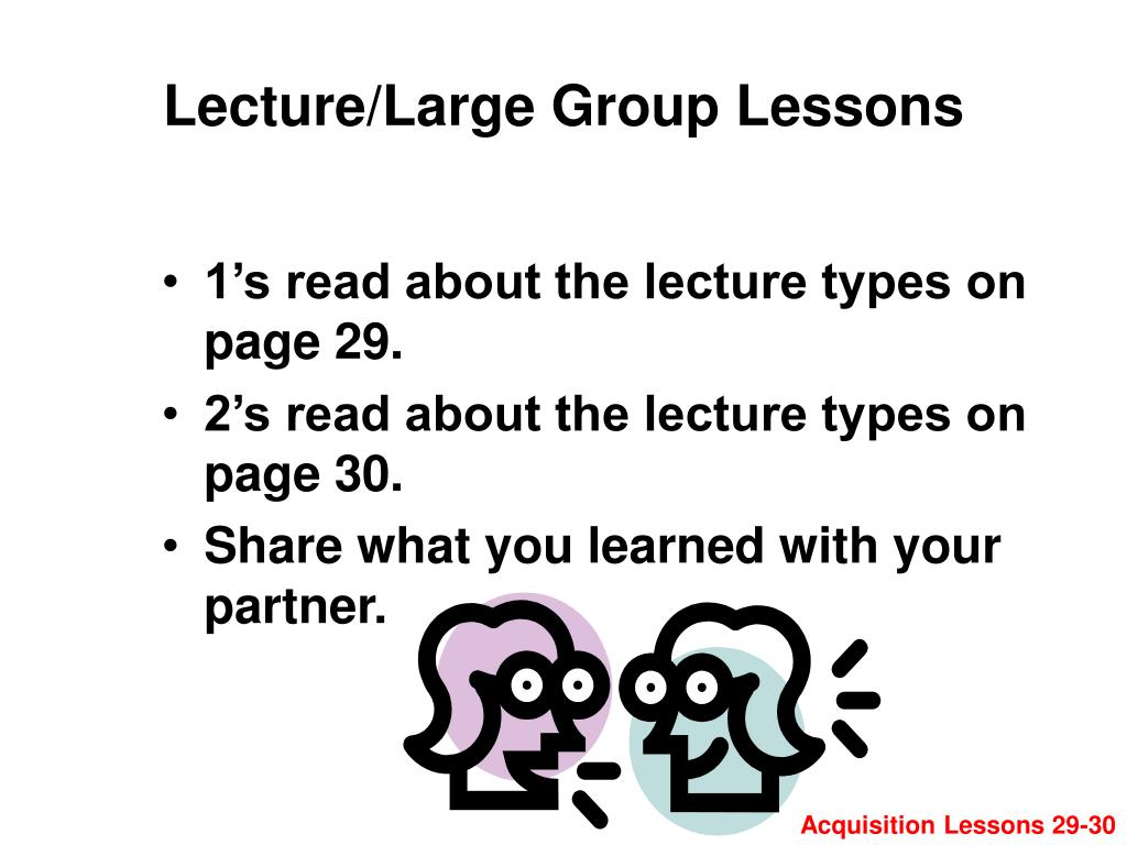 Lecture/Large Group Lessons