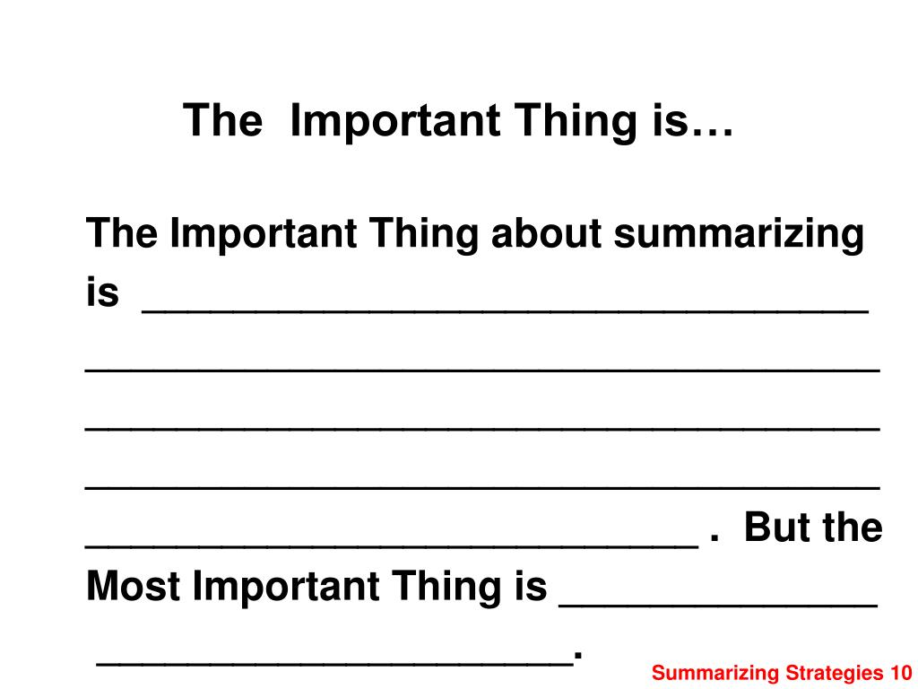 The  Important Thing is…