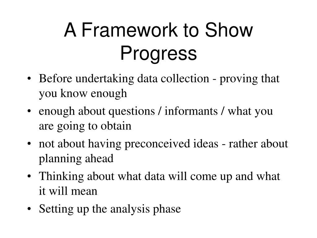 A Framework to Show Progress