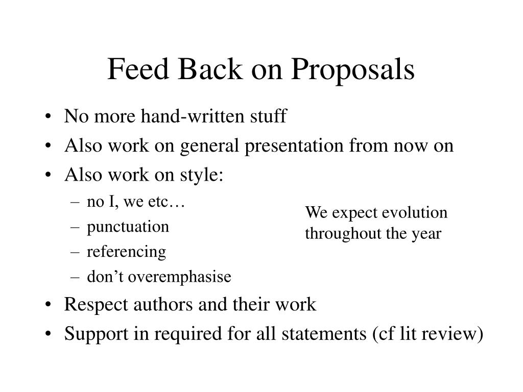 Feed Back on Proposals