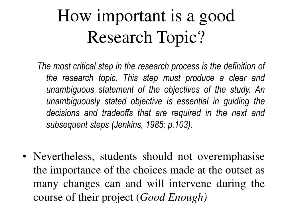 How important is a good Research Topic?