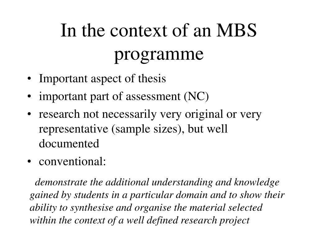 In the context of an MBS programme