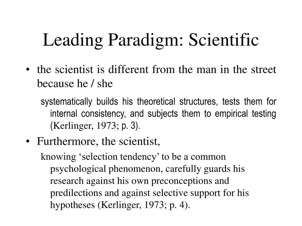 Leading Paradigm: Scientific