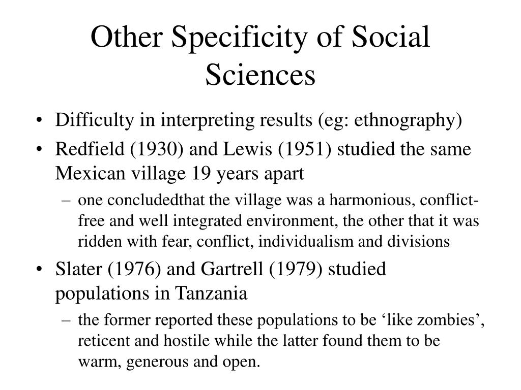 Other Specificity of Social Sciences