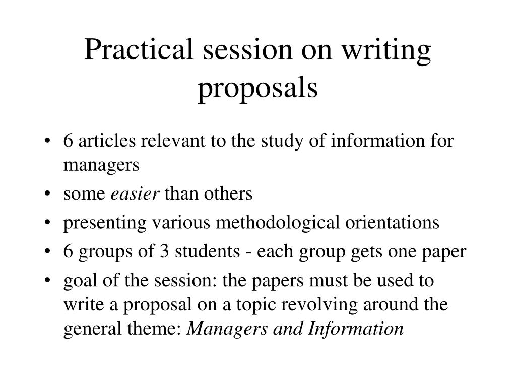 Practical session on writing proposals