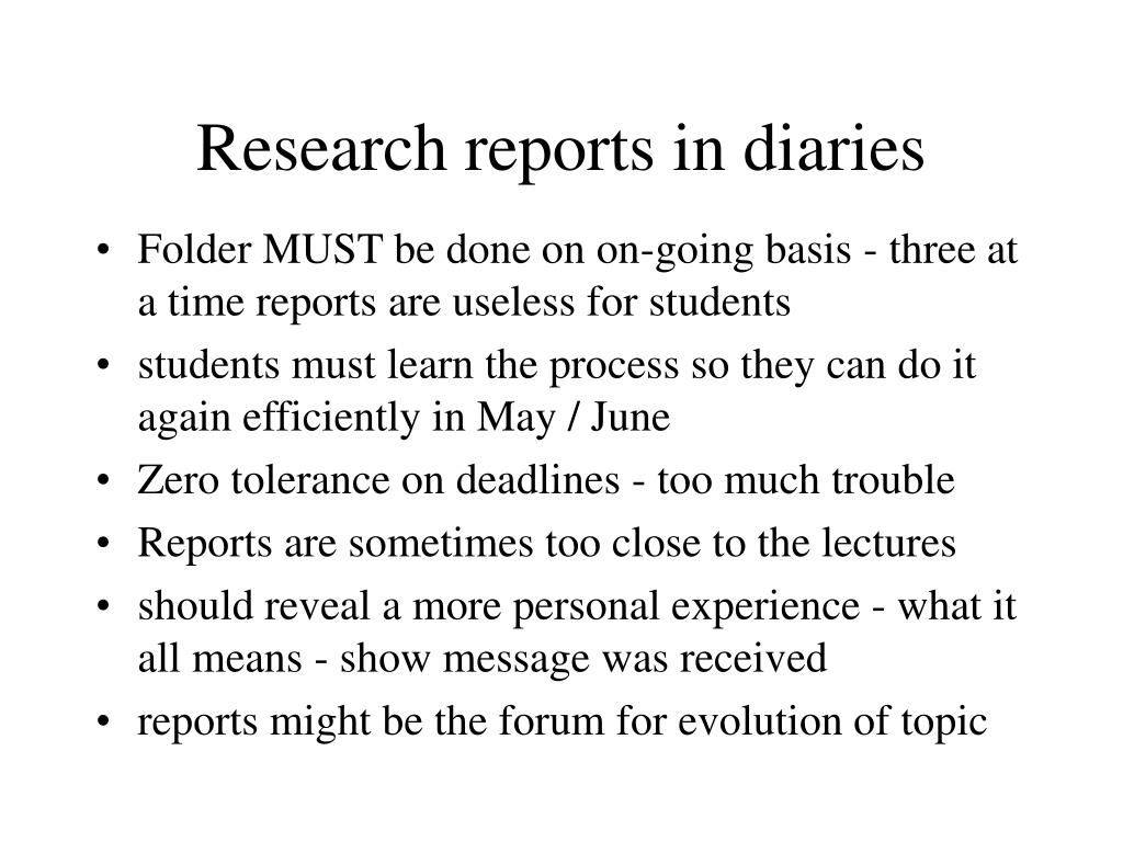 Research reports in diaries