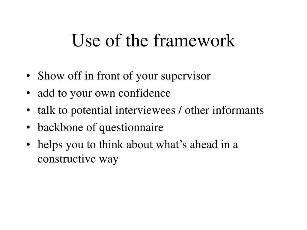 Use of the framework