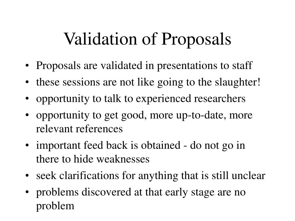 Validation of Proposals