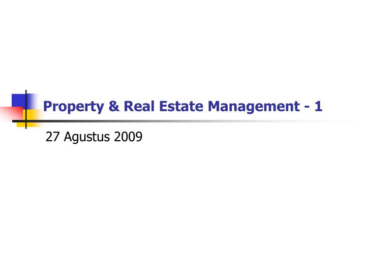 Property & Real Estate Management - 1
