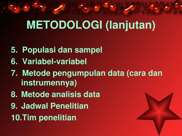 METODOLOGI (lanjutan)