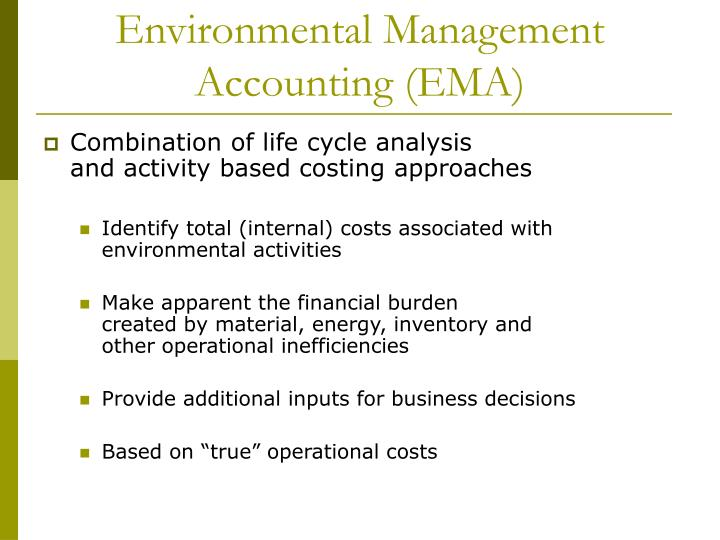 Environmental Management Accounting (EMA)
