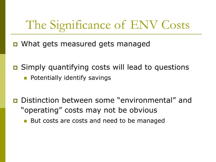 The Significance of ENV Costs