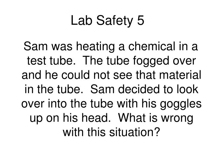 Lab Safety 5