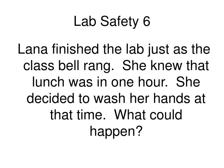 Lab Safety 6