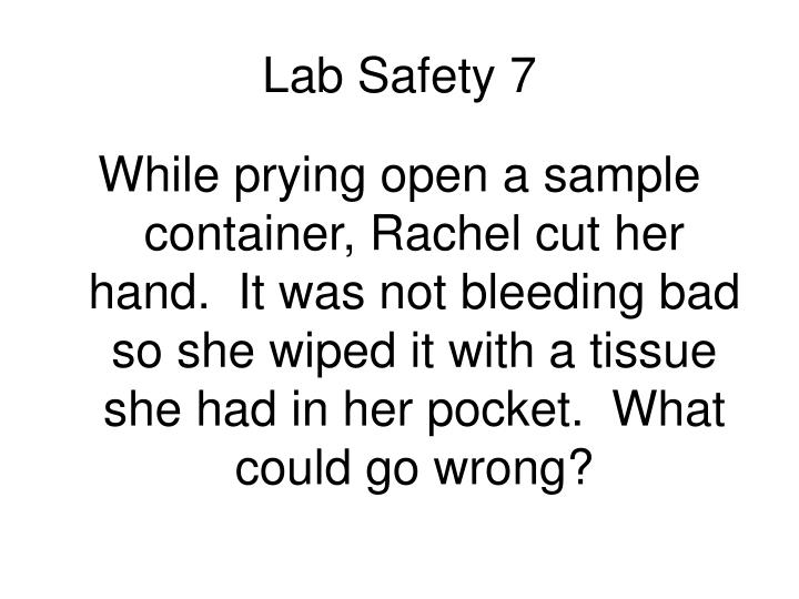 Lab Safety 7