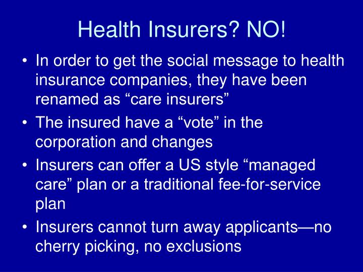 Health Insurers? NO!