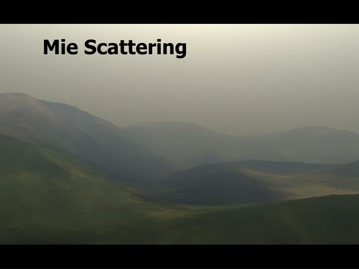 Mie Scattering