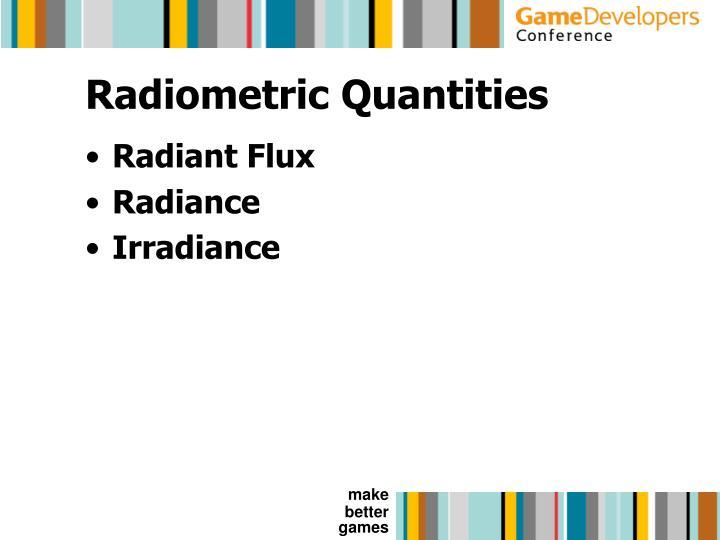 Radiometric Quantities