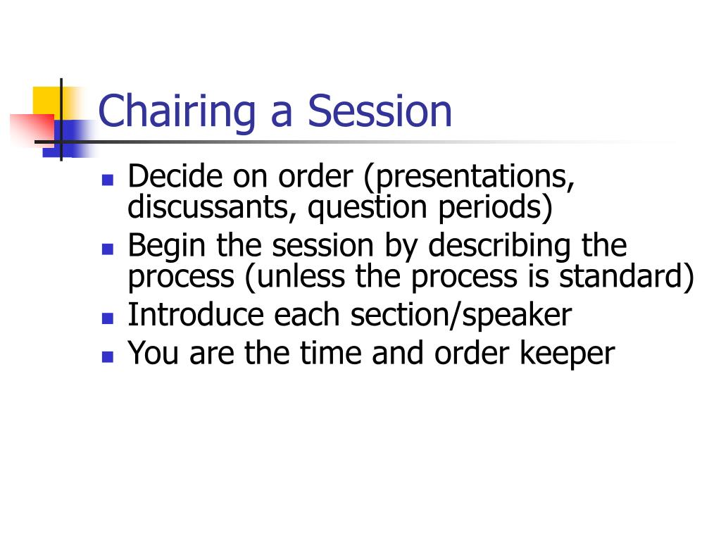 Chairing a Session