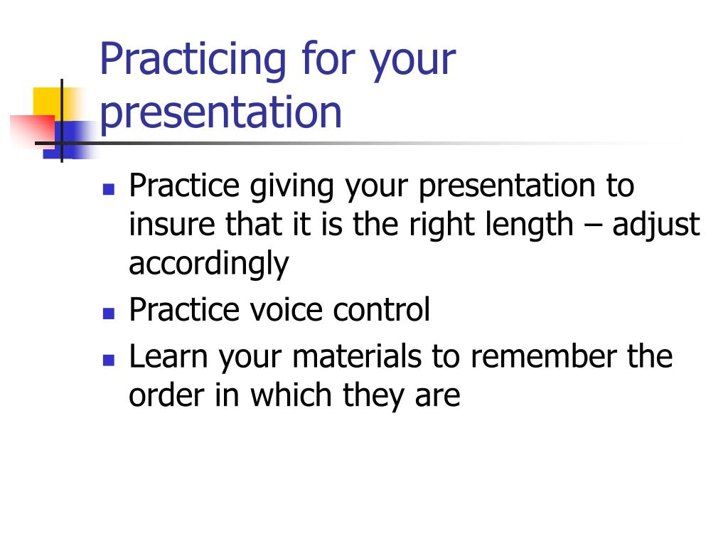 Practicing for your presentation