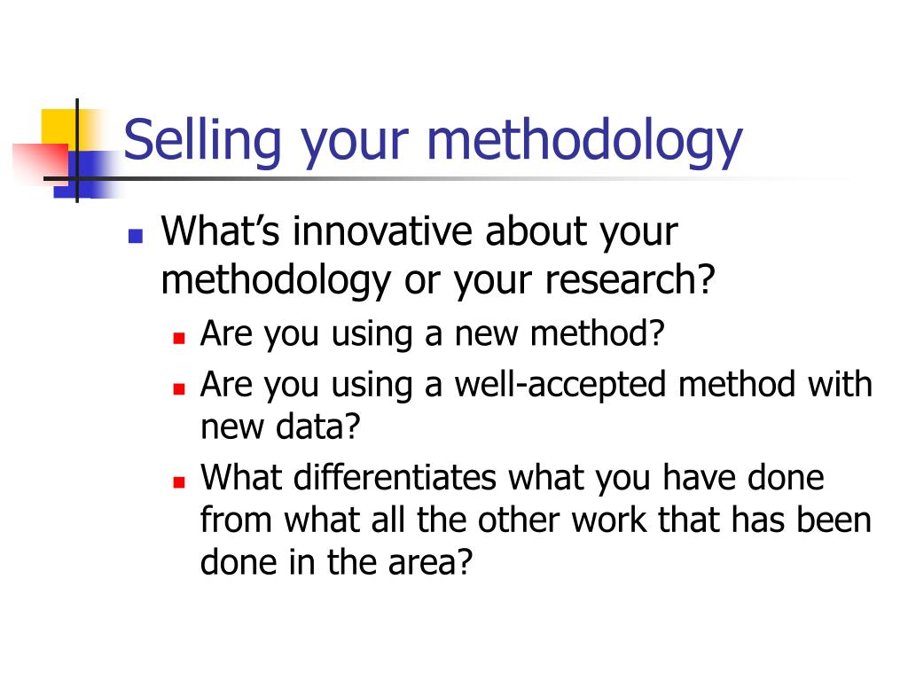 Selling your methodology