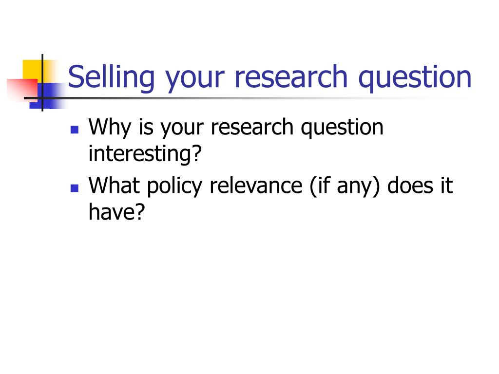 Selling your research question