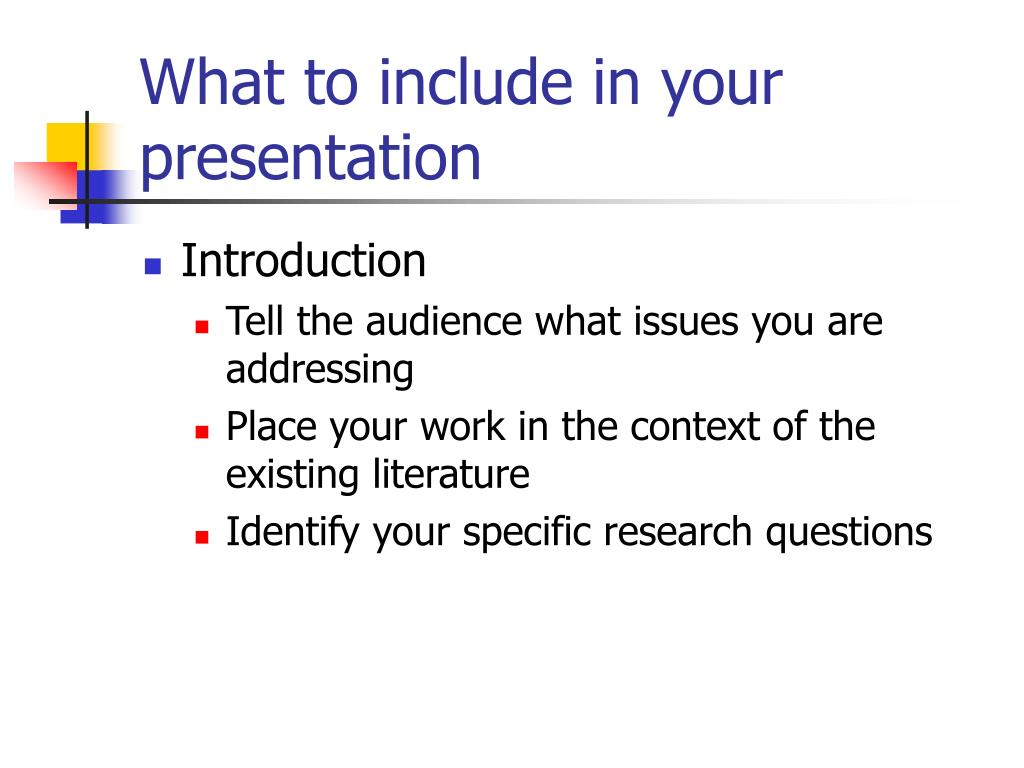 What to include in your presentation