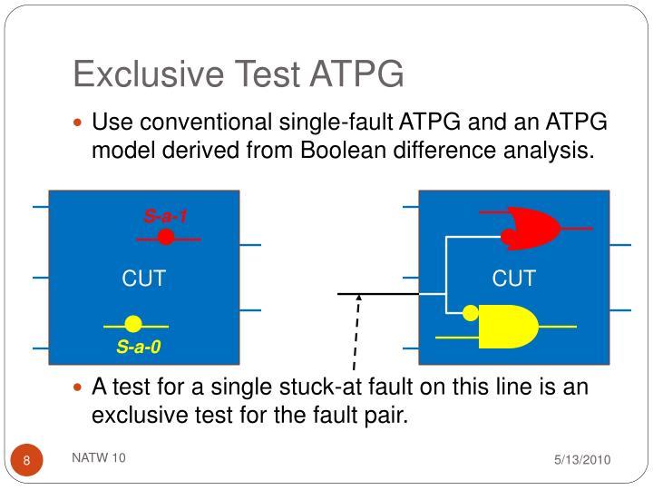 Exclusive Test ATPG