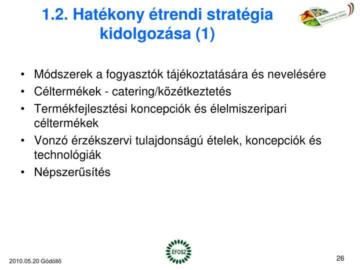 1.2. Hatékony étrendi stratégia kidolgozása (1)