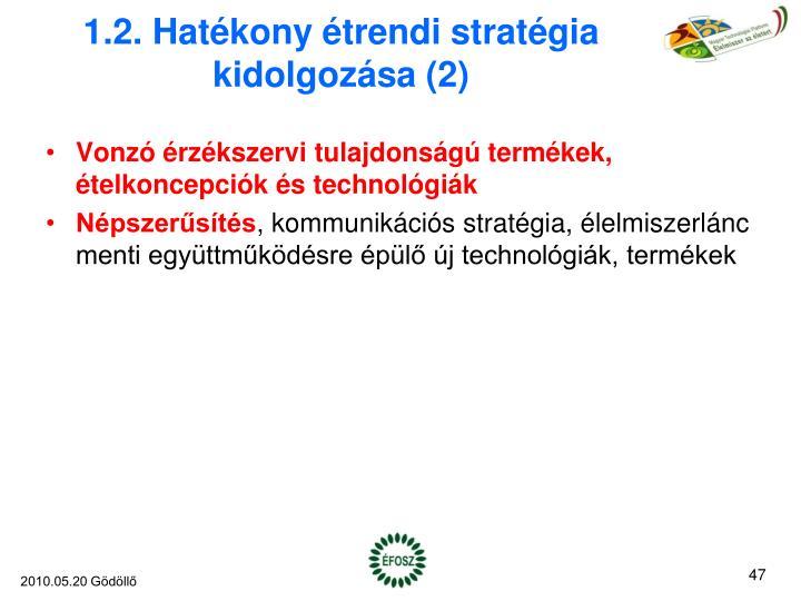 1.2. Hatékony étrendi stratégia kidolgozása (2)