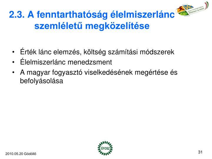 2.3. A fenntarthatóság élelmiszerlánc szemléletű megközelítése