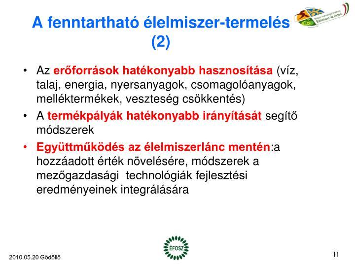 A fenntartható élelmiszer-termelés (2)