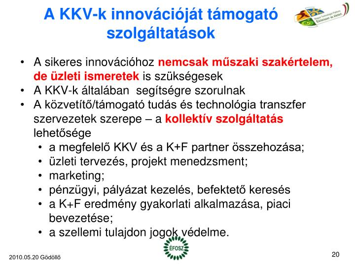 A KKV-k innovációját támogató szolgáltatások