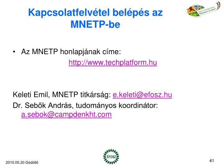 Kapcsolatfelvétel belépés az MNETP-be